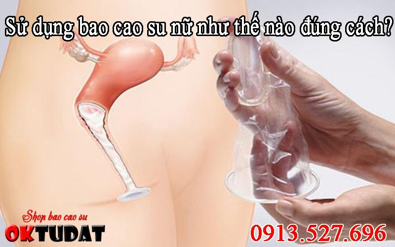 Bao cao su là gì? Hướng dẫn cách dùng bao cao su cho nữ